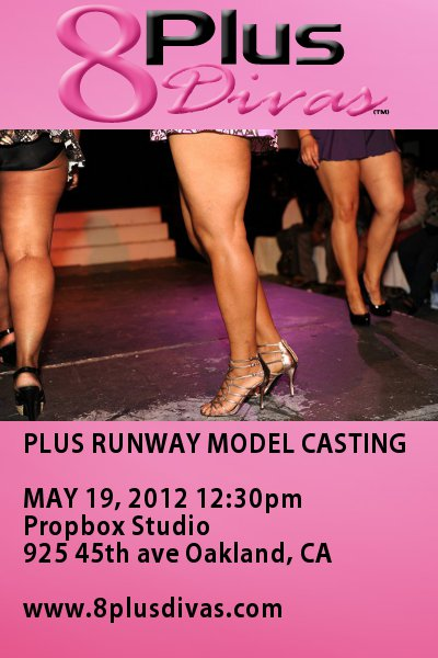 Size Fashion 2012 on Plus Runway Model Open Casting  8 Plus Divas 2012 Plus Fashion Show
